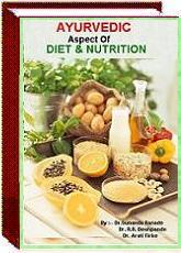 ayurvedic aspect of Diet & Nutrition